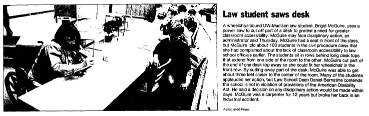An aged Wisconsin State Journal newspaper clipping showing an image of UW–Madison Law student Brigid McGuire using a power saw to cut off part of her desk to protest a need for greater classroom accessibility.