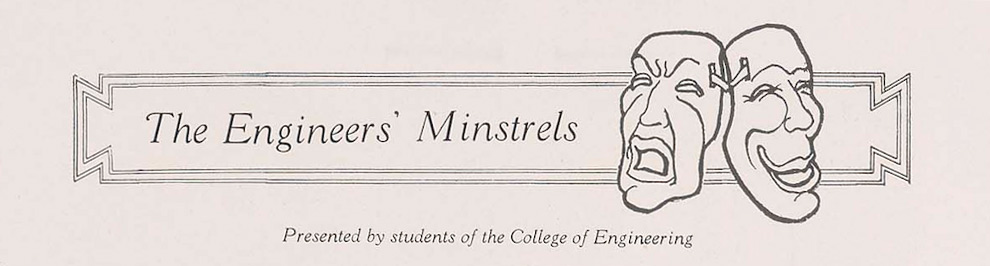 "An advertisement reading ""The Engineers' Minstrels – Presented by students of the college of Engineering""."