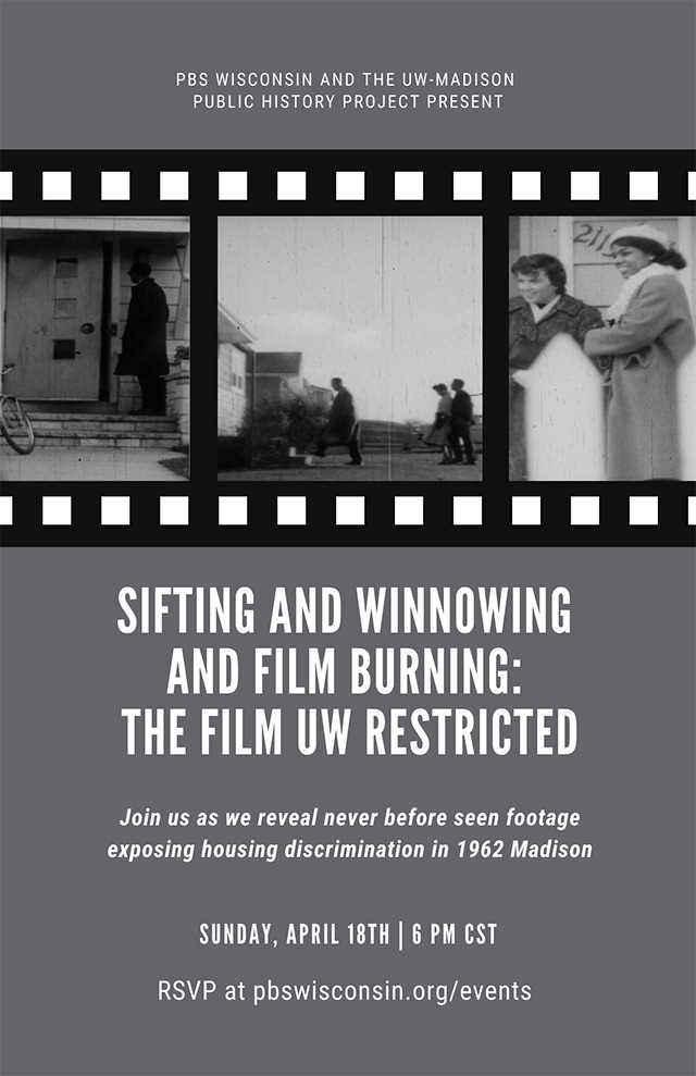 "Promotion for ""Sifting and Winnowing and Film Burning: The Film UW Restricted"", Sunday, April 18th at 6 p.m. RSVP at pbswisconsin.org/events."
